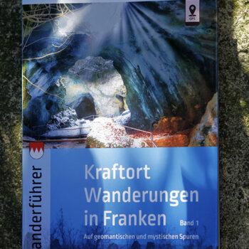 Kraftortwanderungen in Franken Hiltrud J. Pornschlegel